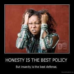 honesty sanity